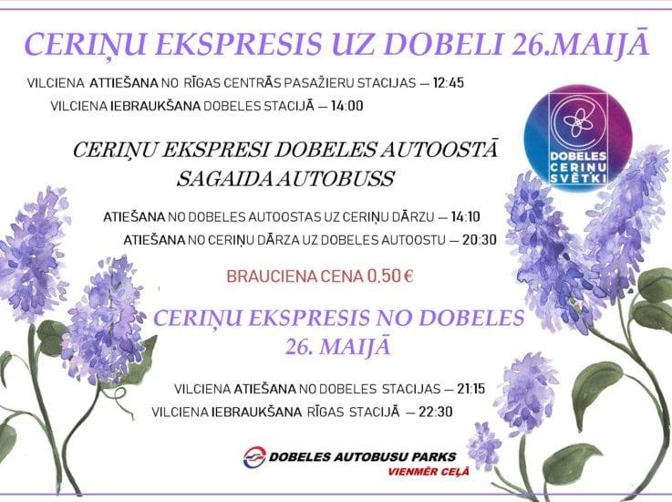 Īpašais Ceriņu ekspresis dodas uz Ceriņu svētkiem Dobelē jau šo sestdien – 26.maijā!
