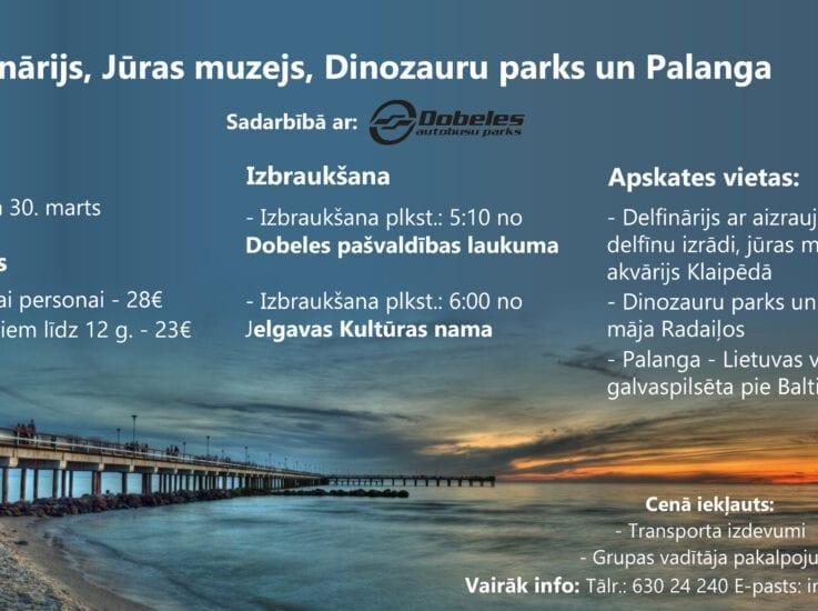 Delfinārijs, Jūras muzejs, Dinozauru parks un Palanga