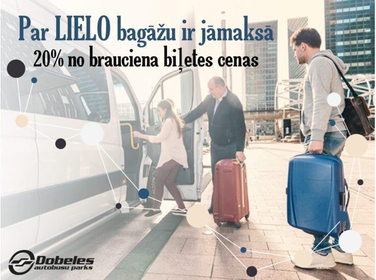 Pasažieri, lielās bagāžas pārvadāšanā ir noteikta kārtība.